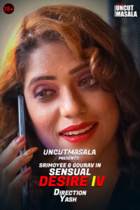 Sensual Desire 4 2021 EightShots UNCUT Hindi Short Film 720p HDRip 150MB Download & Watch Online