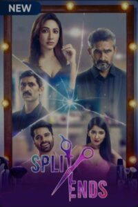 Split Ends 2021 Hindi S01 Complete Web Series 480p HDRip 500MB Download & Watch Online