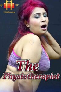 The Physiotherapist 2021 11UpMovies Hindi Short Film 720p HDRip 200MB Download & Watch Online