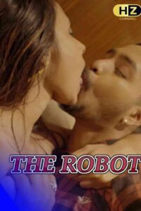 The Robot 2021 HootzyChannel Hindi Uncut Short Film 720p HDRip 200MB Download & Watch Online