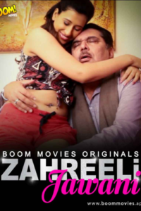 Zaheerili Jawani 2020 BoomMovies Originals Hindi Short Film 480p HDRip 400MB Download & Watch Online