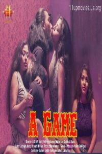 A Game 2021 11UpMovies Hindi S01E02 Hot Web Series 720p HDRip 200MB Download & Watch Online