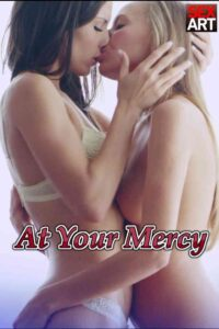 At Your Mercy 2021 Adult Video 480p HDRip 240MB Download & Watch Online