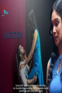 Audition 2021 Hindi S01E01 Hot Web Series 720p HDRip 200MB Download & Watch Online
