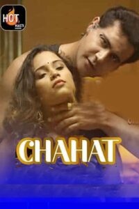 Chahat 2021 HotMasti Hindi S01E01 Hot Web Series 720p HDRip 150MB Download & Watch Online