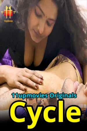 Cycle 2021 11UpMovies Hindi S01E01 Hot Web Series 720p  HDRip 250MB Download & Watch Online
