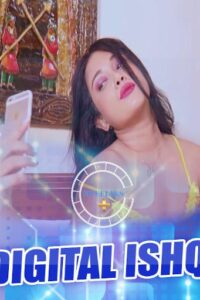 Digital Ishq 2021 Nuefliks Hindi Short Film 720p HDRip 750MB Download & Watch Online