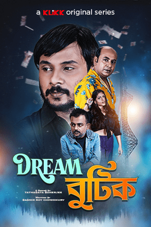Dream Boutique 2021 Bengali S01 Complete Web Series 720p HDRip 850MB Download & Watch Online