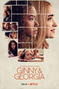 Ginny and Georgia 2021 S01 Complete NF Series Dual Audio Hindi+English ESubs 720p HDRip 1.5GB Download & Watch Online