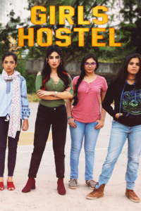 Girls Hostel 2018 Hindi S01 Complete Web Series 480p HDRip 300MB Download & Watch Online