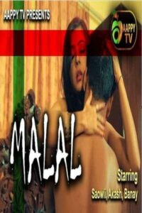 Malal 2021 Aappytv Hindi Hot Short Film 720p HDRip 210MB Download & Watch Online