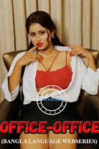 Office Office 2021 Bengali S01E02 Hot Web Series 720p HDRip 200MB Download & Watch Online