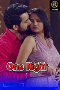 One Night 2021 RedPrime Hindi S01E02Hot Web Series 720p HDRip 100MB Download & Watch Online