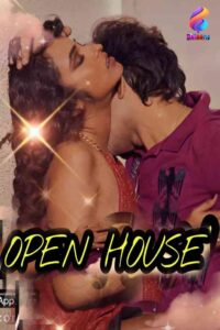 Open House 2021 Hindi S01E01 Hot Web Series 720p HDRip 200MB Download & Watch Online