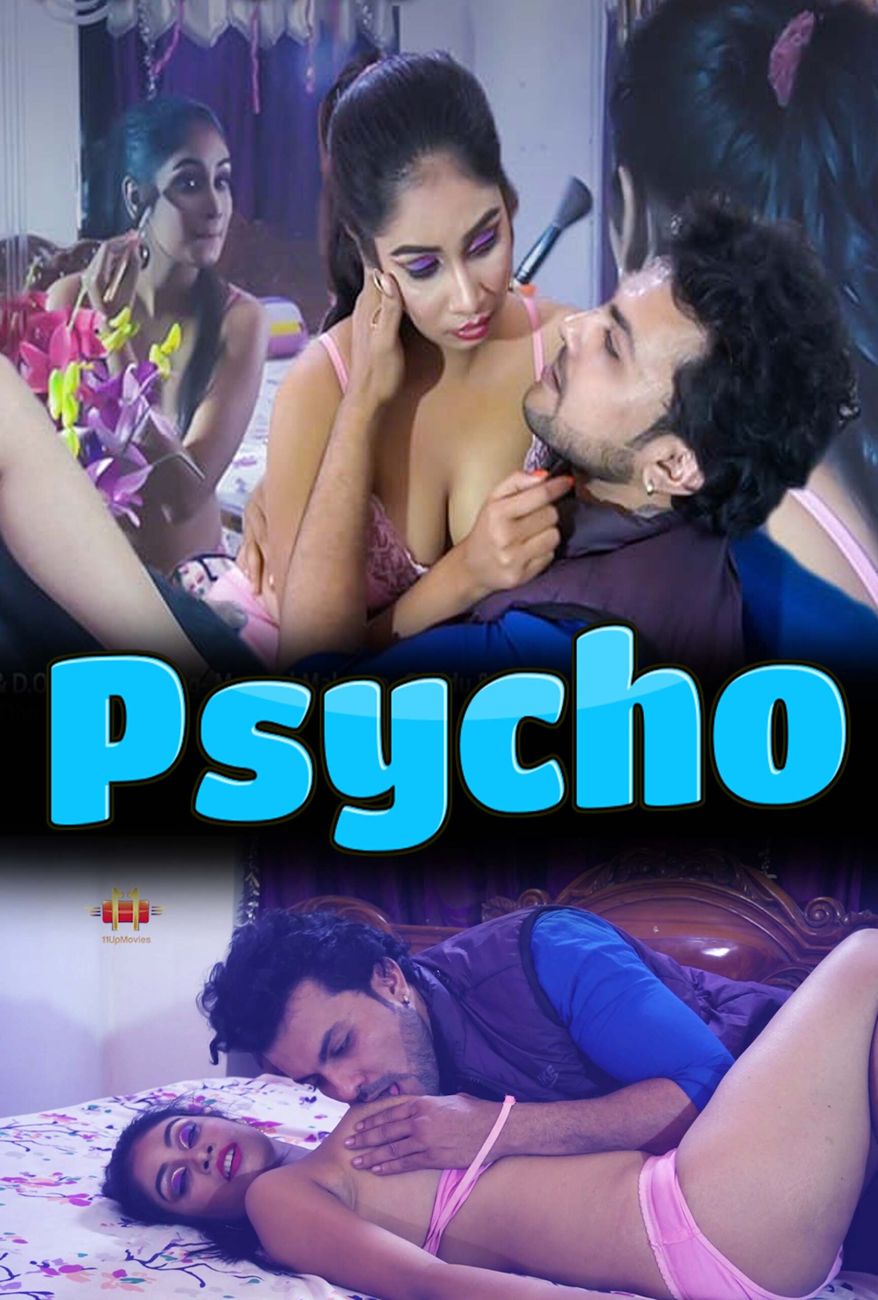 You are currently viewing Psycho 2021 11UpMovies Hindi S01E01 Hot Web Series 720p HDRip 200MB Download & Watch Online