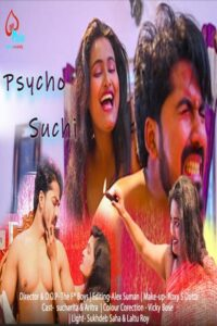 Psycho Suchi 2021 LoveMovies Hindi Short Film 720p HDRip 150MB Download & Watch Online
