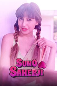 Suno Sahebji 2021 Hindi S01 Complete Hot Web Series 720p HDRip 150MB Download & Watch Online