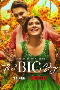 The Big Day 2021 S01 Complete NF Series Dual Audio Hindi+English ESubs 720p HDRip 750MB Download & Watch Online