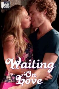 Waiting On Love 2021 Adult Video 480p HDRip 240MB Download & Watch Online