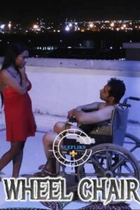 Wheel Chair 2021 Nuefliks Hindi Short Film 480p HDRip 350MB Download & Watch Online