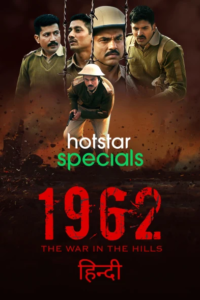 1962: The War in the Hills 2021 Hindi S01 Complete Web Series ESubs 480pHDRip 600MB Download & Watch Online