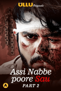 Assi Nabbe Poore Sau Part 2 2021 Hindi S01 Complete Web Series 720p HDRip 600MB Download & Watch Online