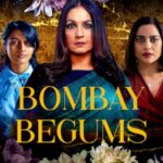 Bombay Begums 2021 Hindi S01 Complete NF Series ESubs 720p HDRip 1.6GB Download & Watch Online