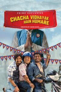 Chacha Vidhayak Hain Humare 2018 Hindi S01 Complete Web Series ESubs 480p HDRip 550MB Download & Watch Online
