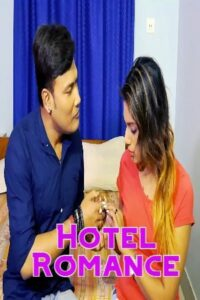 Hotel Romance 2021 SilverVally Hindi Short Film 720p HDRip 150MB Download & Watch Online
