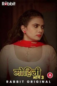 Mohini 2021 RabbitMovies Hindi S03E03 Hot Web Series 720p HDRip 150MB Download & Watch Online