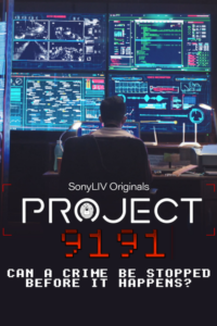 Project 9191 2021 Hindi S01 Complete Web Series ESubs 480p HDRip 750MB Download & Watch Online