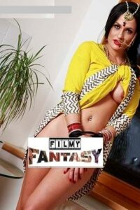 Sajna Hai Mujhe XXX 2021 Filmy Fantasy Indian Adult Video 480p HDRip 250MB Download & Watch Online