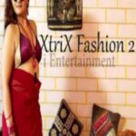Xtri X Fashion 2 2021 iEntertainment Originals Hot Video 720p HDRip 150MB Download & Watch Online