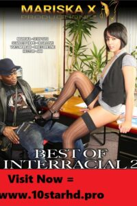 Best Of Interracial 2 2021 English Adult Movie 720p HDRip 500MB Download & Watch Online