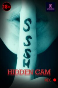 Hidden Cam 2021 StreamEx Hindi Hot Short Film 720p HDRip 200MB Download & Watch Online