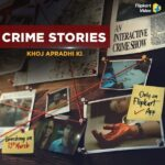 Crime Stories: Khoj Apradhi Ki 2021 Hindi S01 Complete Web Series 480p HDRip 600MB Download & Watch Online