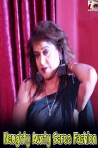 Naughty Aunty Saree Fashion 2021 iEntertainment Originals Hot Video 720p HDRip 150MB Download & Watch Online