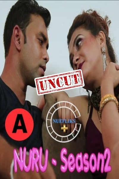 You are currently viewing Nuru Massage 2021 Nuefliks UNCUT Hindi S02 Hot Web Series 720p HDRip 150MB Download & Watch Online