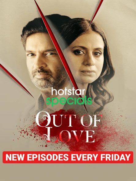 Out of Love 2021 Hindi S02 01 To 02 Eps Web Series ESubs 480p HDRip 200MB Download & Watch Online