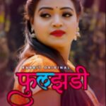 Phuljhadi 2021 Hindi S01 Complete Hot Web Series 480p HDRip 300MB Download & Watch Online