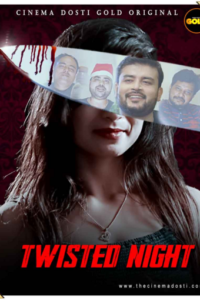 Twisted Night 2021 Hindi S01E01 Hot Web Series 720p HDRip 200MB Download & Watch Online