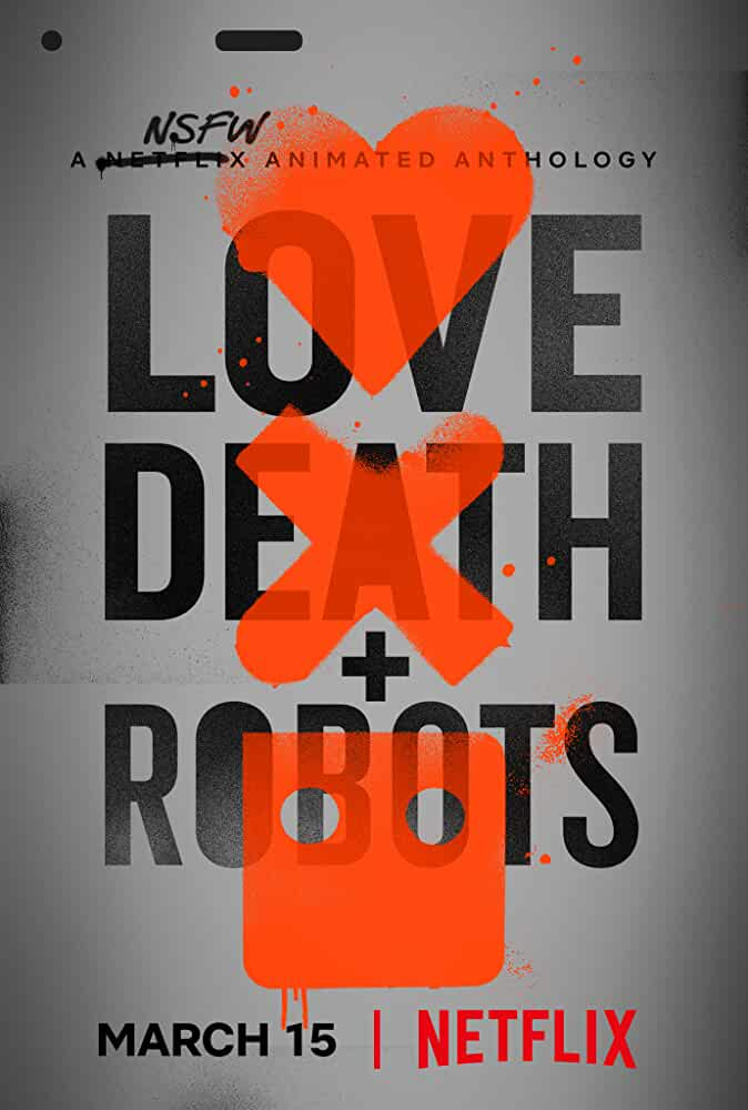 Love Death and Robots 2019 S01 Complete NF Hot Series Dual Audio Hindi+English ESubs 480p HDRip 600MB Download & Watch Online