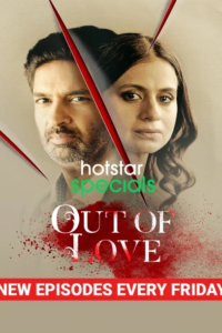 Out of Love 2021 Hindi S02E03 Web Series ESubs 720p HDRip 250MB Download & Watch Online