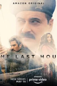 The Last Hour 2021 Hindi S01 Complete Web Series ESubs 480p HDRip 750MB Download & Watch Online