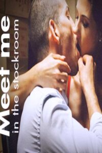 Meet Me In The Stockroom 2021 English Adult Video 720p HDRip 110MB Download & Watch Online