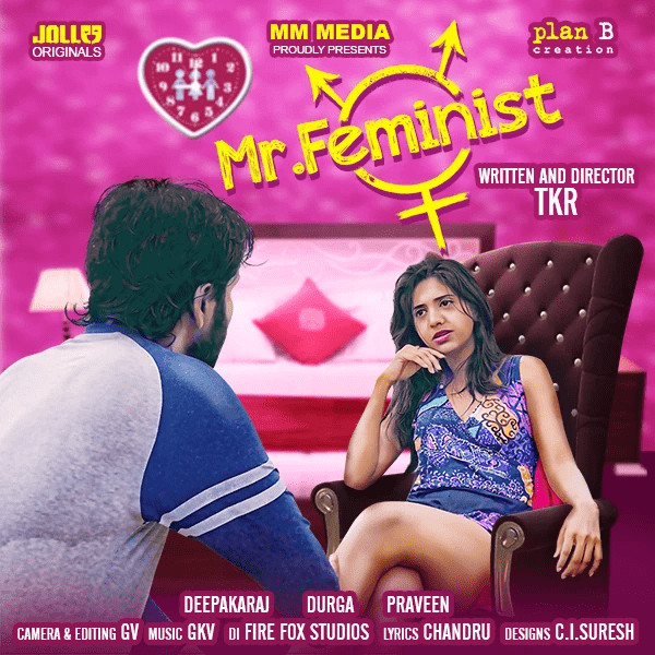 Mr. Feminist 2021 Hindi S01 Complete Hot Web Series 720p HDRip 250MB Download & Watch Online