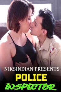 Police inspector 2021 Niksindian Hindi Adult Video 720p HDRip 360MB Download & Watch Online