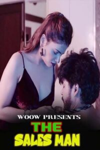 The Sales Man 2021 WOOW Hindi S01E01 Web Series 720p HDRip 150MB Download & Watch Online