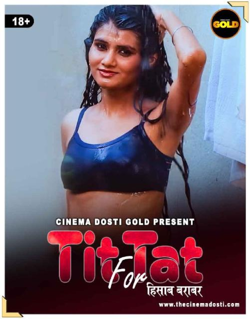 You are currently viewing Tit Fot Tat 2021 CinemaDosti Originals Hindi Hot Short Film 720p HDRip 150MB Download & Watch Online
