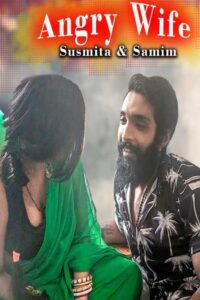 Angry Wife 2021 Xprime Originals Hindi Hot Short Film 720p HDRip 170MB Download & Watch Online